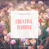 Business Titans is providing the Creative florist business idea for startups.