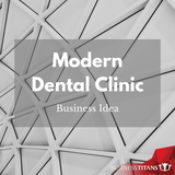 Business Titans is providing the Modern dental clinic business idea for startups.