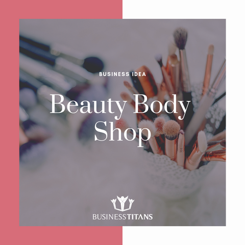 products/BI-039_Beauty_Body_Shop_by_Business_Titans_1.png