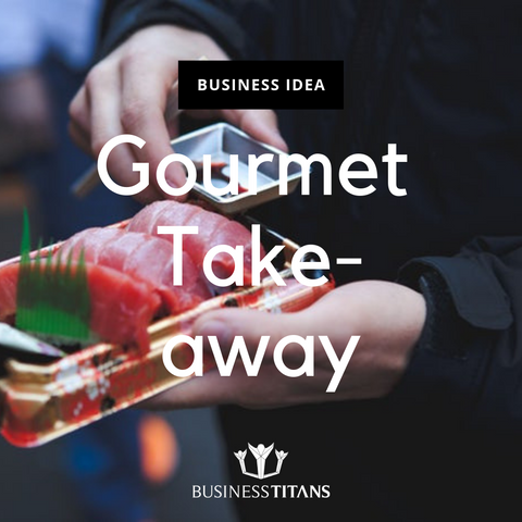 products/BI-047_Gourmet_Take-away_by_Business_Titans_1.png