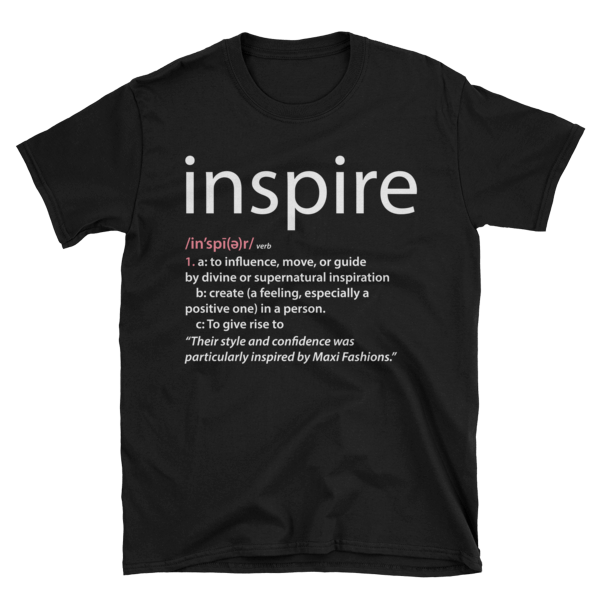 Positive Word Collection: Black Inspire T-Shirt