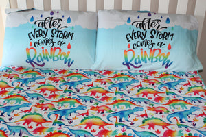 After Every Storm Comes A Rainbow  Pillowcase