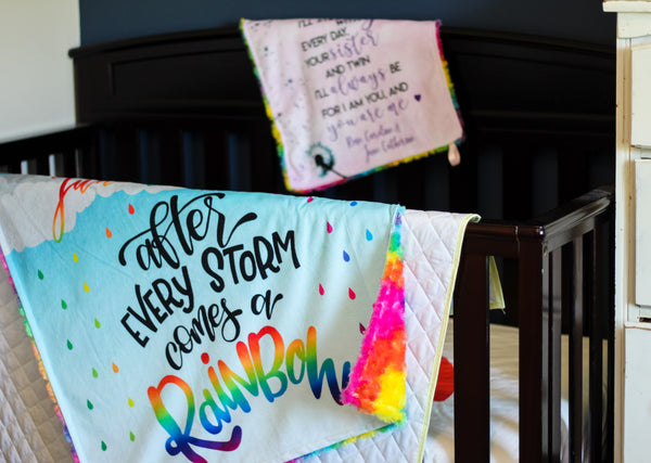 Rainbow Baby Blanket - After Every Storm Comes A Rainbow