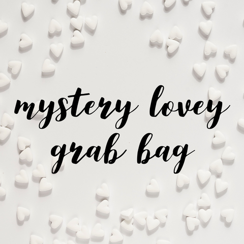 Mystery Lovey Grab Bag