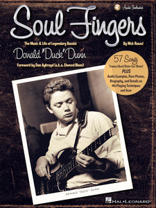 "SOUL FINGERS The Music & Life of Legendary Bassist Donald ""Duck"" Dunn"