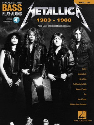 Metallica: 1983-1988 - Bass Play-Along Vol.21