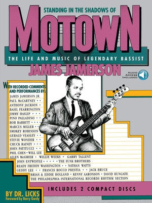 Standing In The Shadows Of Motown - The Life and Music of Legendary Bassist James Jamerson
