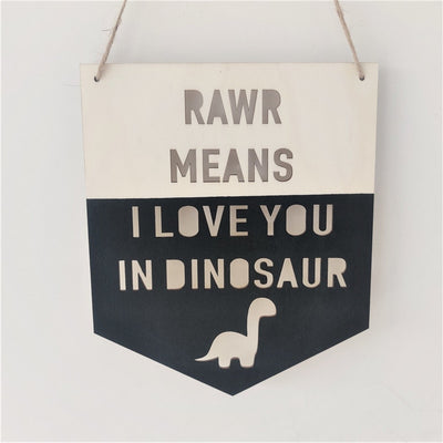 Rawr Means I Love you in Dinosaur -Wooden Dinosaur Banner / Wall Decor (Various Colors) - WeHeartDinos
