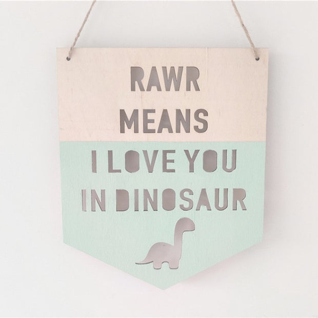 Rawr Means I Love you in Dinosaur -Wooden Dinosaur Banner / Wall Decor (Various Colors) - We Heart Dinos