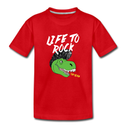 Life to Rock- Dinosaur Toddler T-Shirt - WeHeartDinos