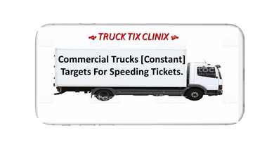 TRUCKS AS SPEEDING TICKET TARGETS