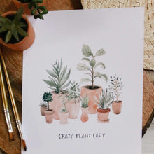 Load image into Gallery viewer, Crazy Plant Lady Print