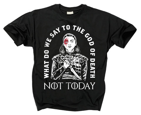 GAME OF THRONES - Not Today T Shirt