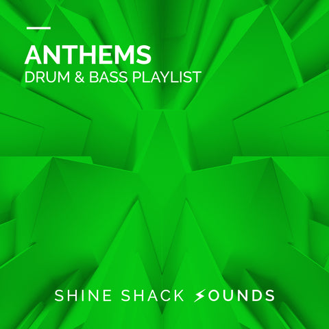 Anthems Drum & bass Playlist