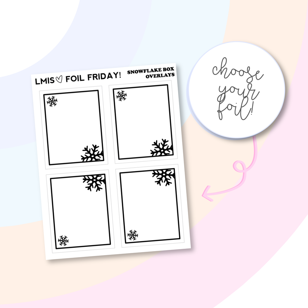 Foil Friday! Clear Snowflake Box Overlay Stickers - Grab these stickers for your planner and let's get to it! - Let's Make It Sparkle