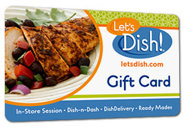 Let's Dish! Gift Card