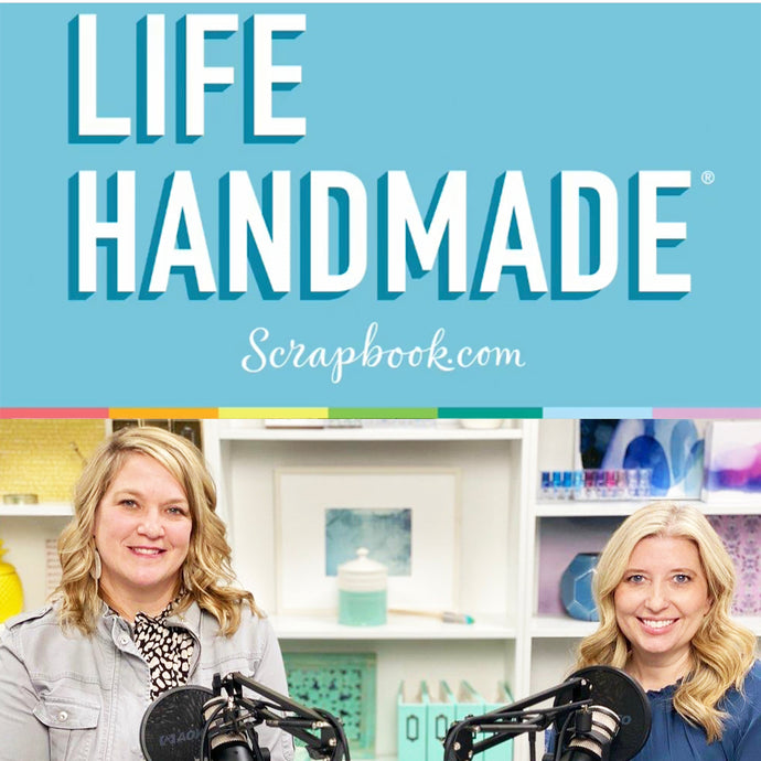 Life Handmade Podcast