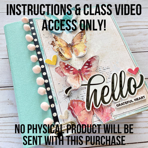 Grateful Heart 6x8 Album Kit - Instructions & Class Video Only
