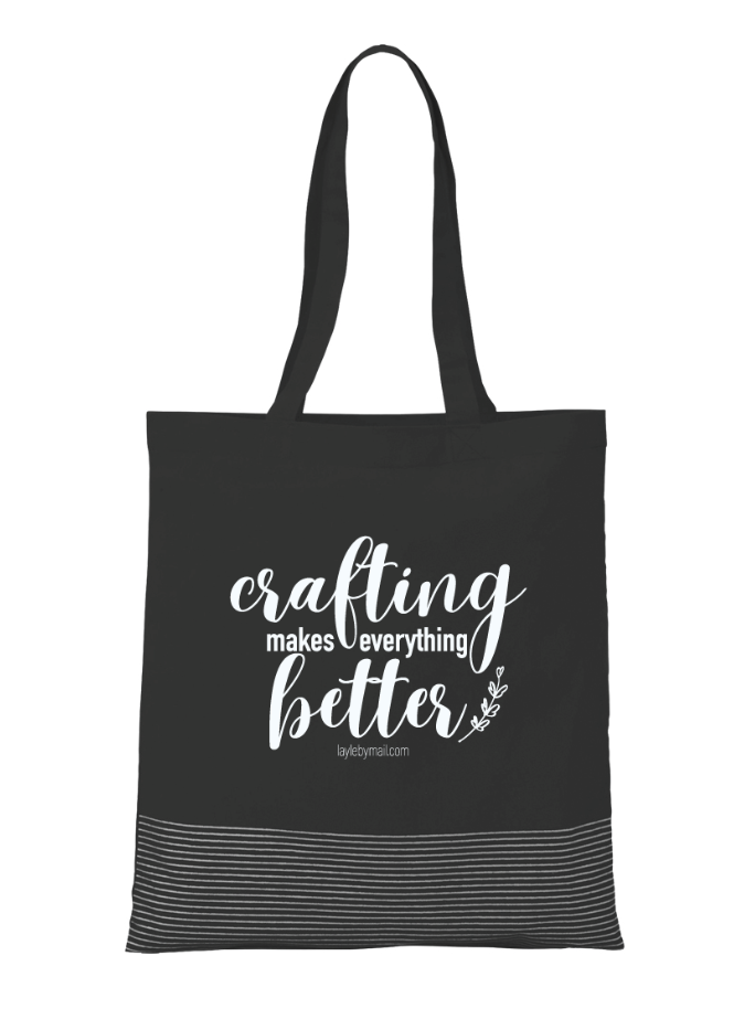 Crafting Makes Everything Better Tote Bag