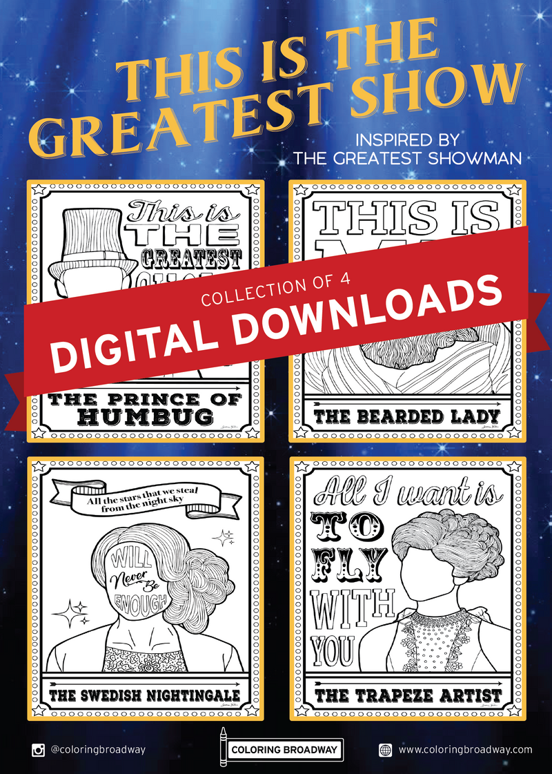 The Greatest Showman - DIGITAL DOWNLOAD - Coloring Pages
