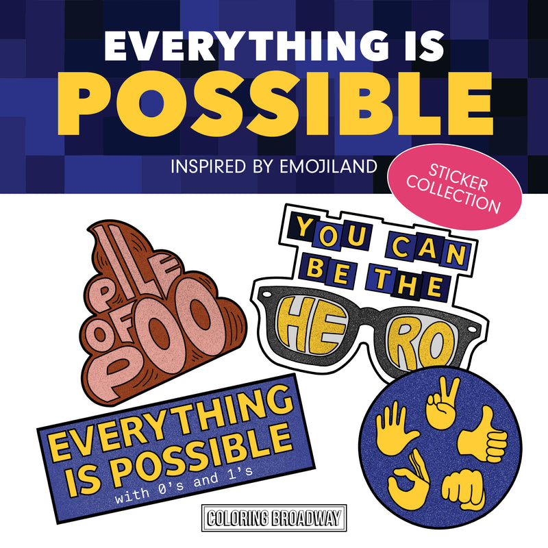 "Emojiland ""Everything Is Possible"" DIGITAL DOWNLOAD"