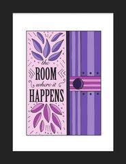 """The Room Where It Happens"" - Colored Illustration ART PRINT ( Unframed 5"" x 7"")"