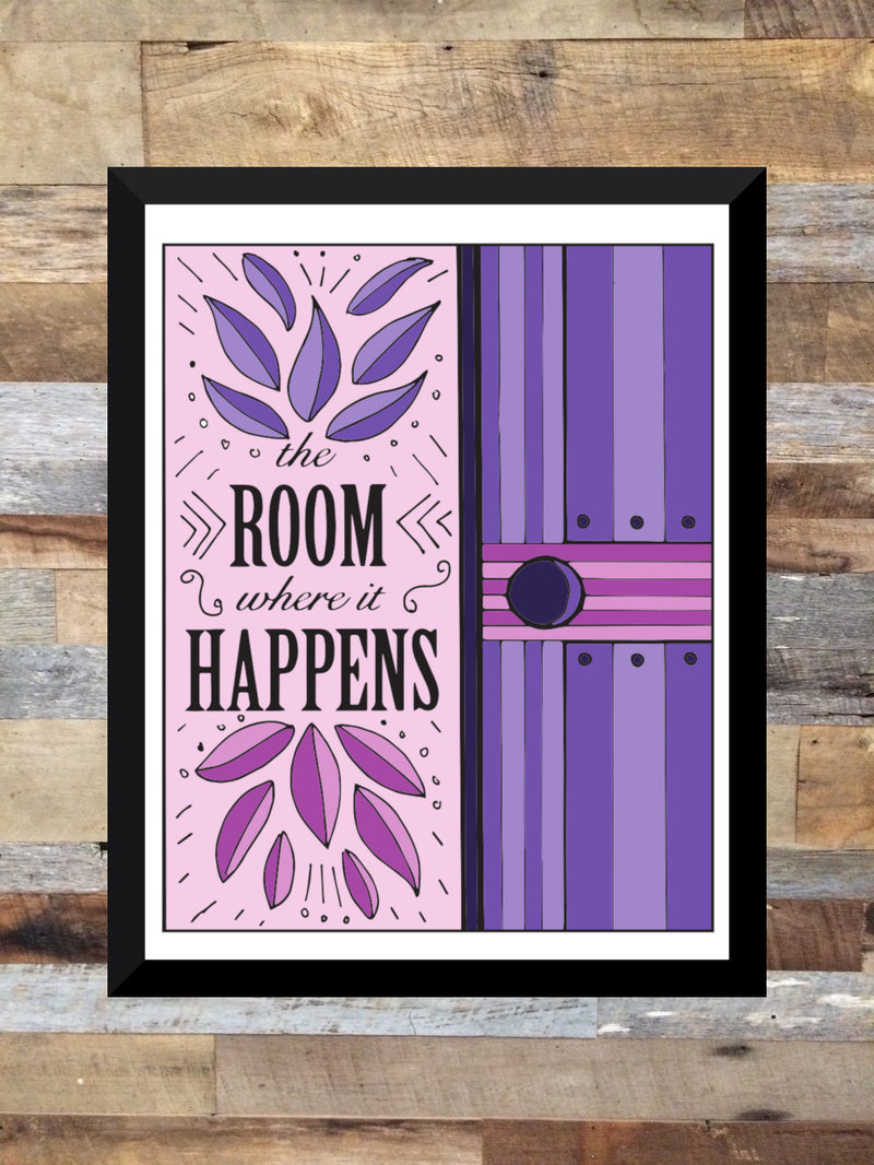 """The Room Where It Happens"" - Colored Illustration ART PRINT          ( Unframed 8"" x 10"")"