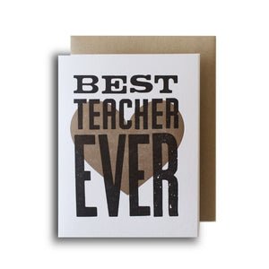 Best Teacher Ever Letterpress Card
