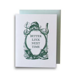 Better Luck Next Time Letterpress Card