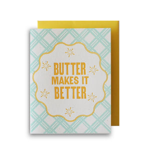 Butter Makes It Better Letterpress Card