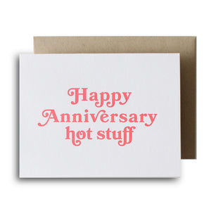 Happy Anniversary Hot Stuff Letterpress Card