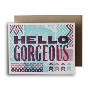 Hello Gorgeous Letterpress Card
