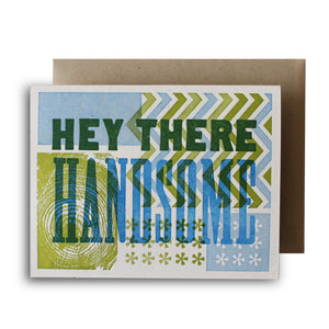 Hey There Handsome Letterpress Card