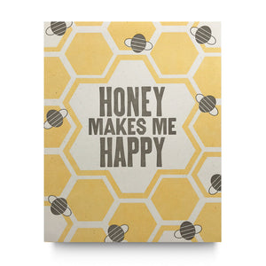 Poster Honey Makes Me Happy