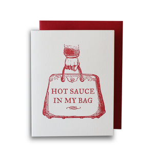 Hot Sauce In My Bag Letterpress Card