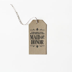 Maid of Honor Thanks Tag Letterpress Card