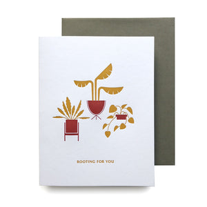 Rooting For You Plant Letterpress Card