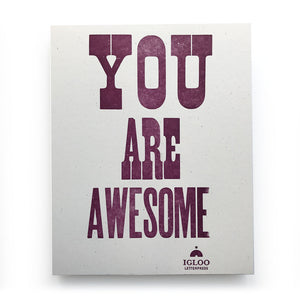 You Are Awesome Letterpress Print