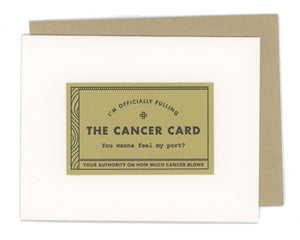 Cancer Excuse Letterpress Card