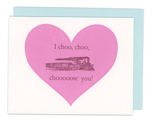 I Choo Choo Choose You Letterpress Card