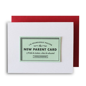 New parent Excuse Card
