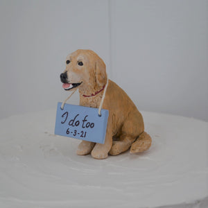 Handmade Golden retriever dog cake topper with I do too sign