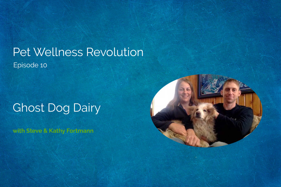 Podcast Interview with Steve & Kathy from Ghost Dog Dairy
