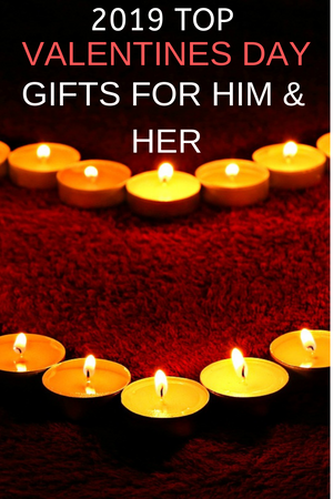 Best Valentines Gifts for Her and Him 2019