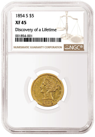 1854 S $5 Gold Liberty Obverse Coin NGC XF45 Grade Discovery of A Lifetime Label