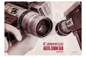 Canon Auto Zoom 518 Super 8 Camera Manual