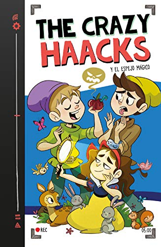The Crazy Haacks y el espejo mágico (Serie The Crazy Haacks 5)