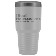 Load image into Gallery viewer, The Real Housewives of Manhattan 30oz Tumbler Free Shipping