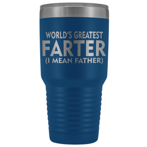World's Greatest Farter Father 30oz Tumbler Free Shipping