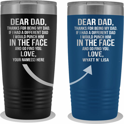 Dear Dad 20oz Tumbler Free Shipping